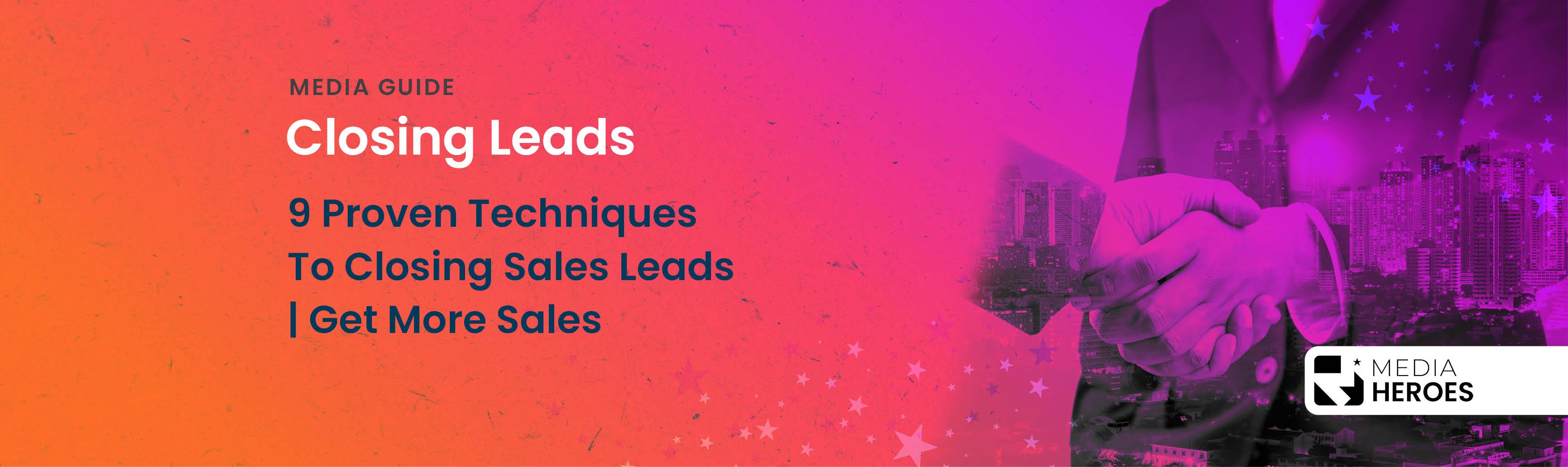 Closing sales leads Media Heroes banner