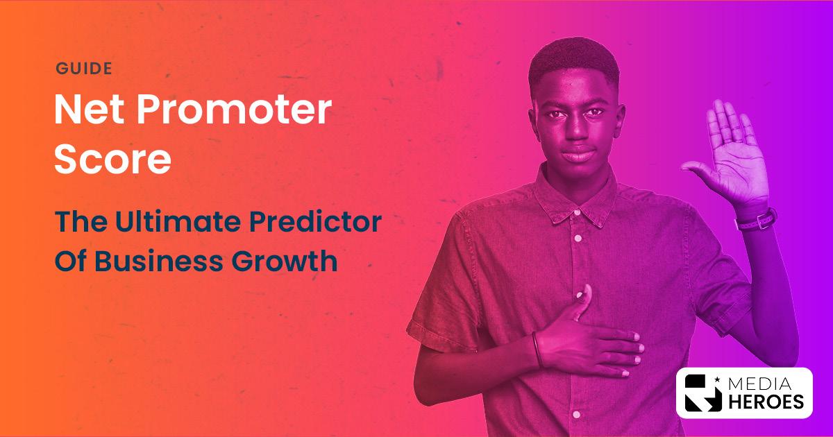 Net Promoter Score Media Heroes banner